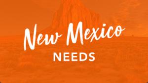 New Mexico Needs